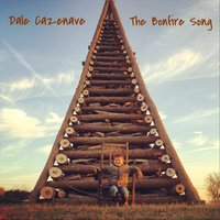 The Bonfire Song — Dale Cazenave