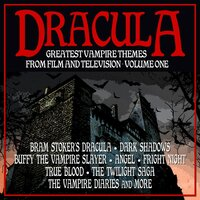 Dracula: Greatest Vampire Themes From Film And Television Volume 1 — сборник