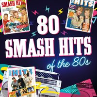 80 Smash Hits of the 80s — сборник