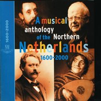 A Musical Anthology of the Northern Netherlands — Constantijn Huygens