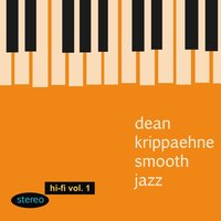Dean Krippaehne Smooth Jazz, Vol. 1 — Dean Krippaehne