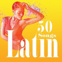 Latin - 50 Songs — сборник