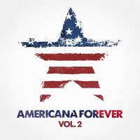 Americana Forever, Vol. 2 — The Country Music Heroes, Acoustic Chill Out, The Country Music Collectors