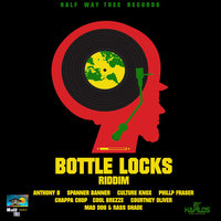Bottle Locks Riddim — сборник