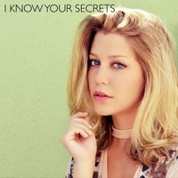 I Know Your Secrets — Katie Garfield