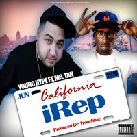 iRep (Cali Anthem) — Mr. Tan, Young Hype