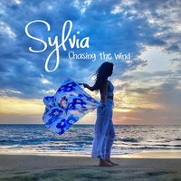 Chasing the Wind — Sylvia