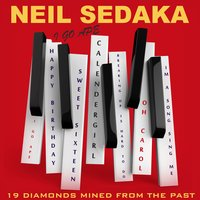 I Go Ape: 19 Diamonds Mined from the Past — Neil Sedaka