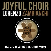 Joyful Choir — Lorenzo Zambianchi