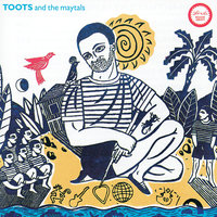 Reggae Greats - Toots & The Maytals — Toots & The Maytals