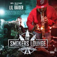 The Smokers Lounge — Lil Raider, Cuddy