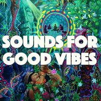 Sounds For Good Vibes — сборник
