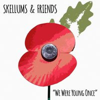 We Were Young Once — Skellums