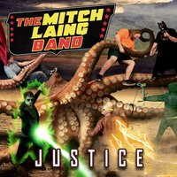 Justice — The Mitch Laing Band