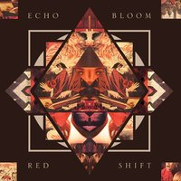 Red Shift — Echo Bloom