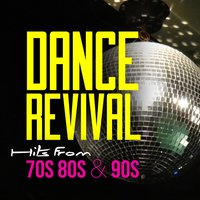 Dance Revival - Hits from 70S 80S & 90S — сборник