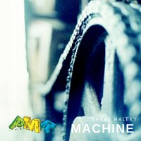 Machine — Babak Haleky