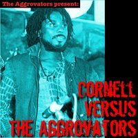 Cornell Versus the Aggrovators — Cornell Campbell, The Aggrovators