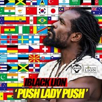 Push Lady Push — IBlack Lion