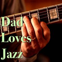 Dad Loves Jazz — сборник