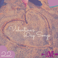 22 Valentine's Day Songs - Sensual Music, Relaxation Beats for Lovers — Valentines Day Band