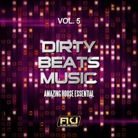 Dirty Beats Music, Vol. 5 — сборник