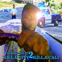 Killa City 2 Killa Cali — Mac Rell