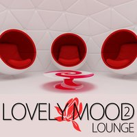Lovely Mood Lounge, Vol. 2 — сборник