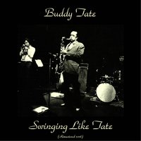 Swinging Like Tate — Buddy Tate