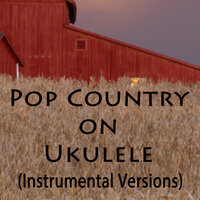 Pop Country on Ukulele — Matt Carlson