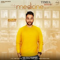 Medicine - Single — Sukh Sukhwinder