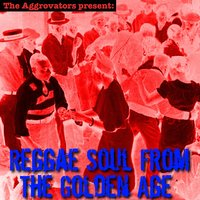 Reggae Soul from the Golden Age — сборник