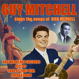 Sings the Songs of Bob Merrill — Guy Mitchell