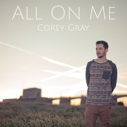 All on Me — Corey Gray