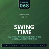 Swing Time - The Encyclopedia of Jazz, Vol. 68 — Teddy Wilson & His Orchestra, Teddy Wilson