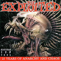 25 Years of Anarchy and Chaos. Live In Moscow — The Exploited
