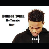The Teenager Story — Damond Young