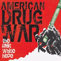 American Drug War: The Last White Hope Soundtrack — сборник