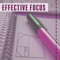 Effective Focus – Music for Study, Better Concentration, Train Your Memory, Bach, Mozart, Tchaikovsky — Studying Music Group