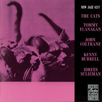 The Cats — John Coltrane, Tommy Flanagan, Kenny Burrel, Kenny Burrell, Idrees Sulieman, Джордж Гершвин