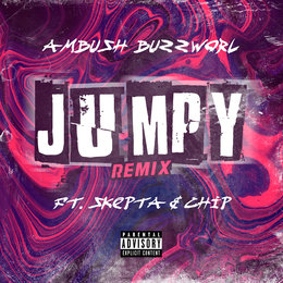 Jumpy Remix — Skepta, Chip, Ambush Buzzworl