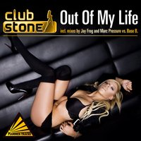 Out of My Life — Clubstone
