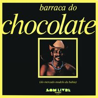 Barraca do Chocolate — Chocolate Da Bahia