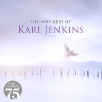 The Very Best Of Karl Jenkins — Karl Jenkins
