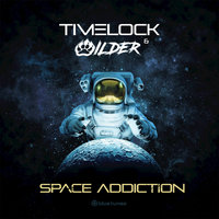 Space Addiction — Timelock, Wilder