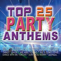 Top 25 Party Anthems — сборник