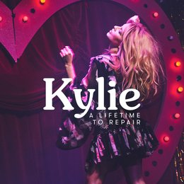 A Lifetime to Repair — Kylie Minogue