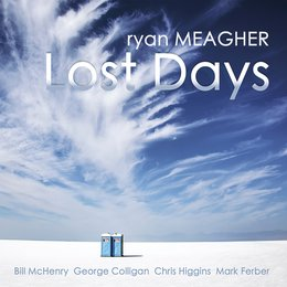 Lost Days — George Colligan, Bill McHenry, Chris Higgins, Mark Ferber, Ryan Meagher