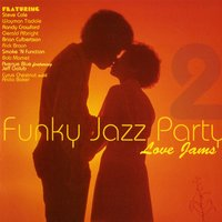 Funky Jazz Party 2 Love Songs — сборник