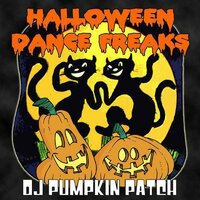 Halloween Dance Freaks — DJ Pumpkin Patch